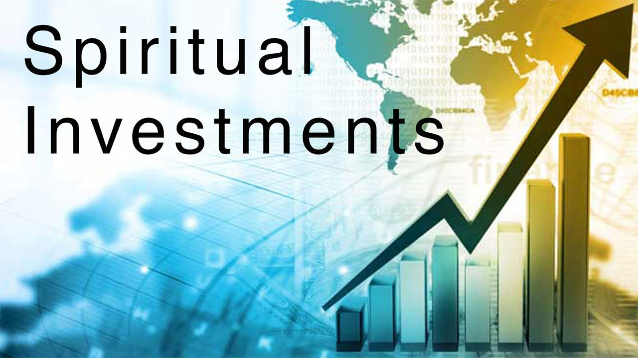 Spiritual Investments
