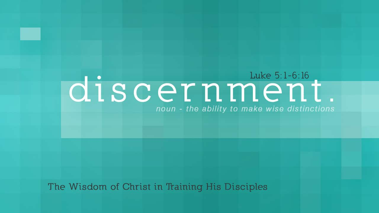 Discernment-Part 2