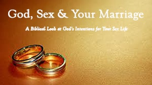 God, Sex & Your Marriage – Part 1