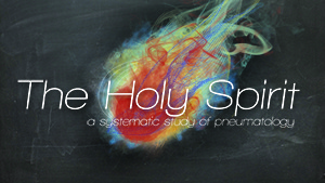 The Holy Spirit-Part 2