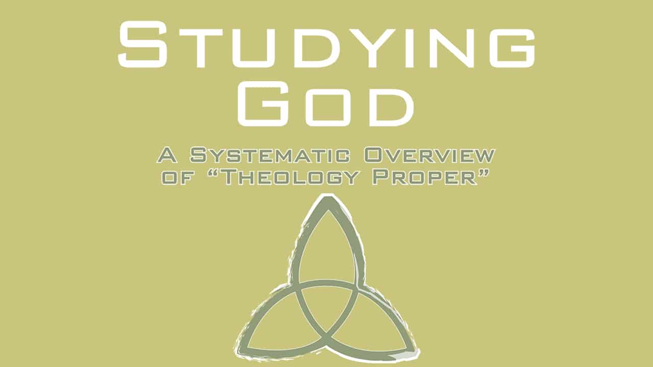 Studying God-Part 5