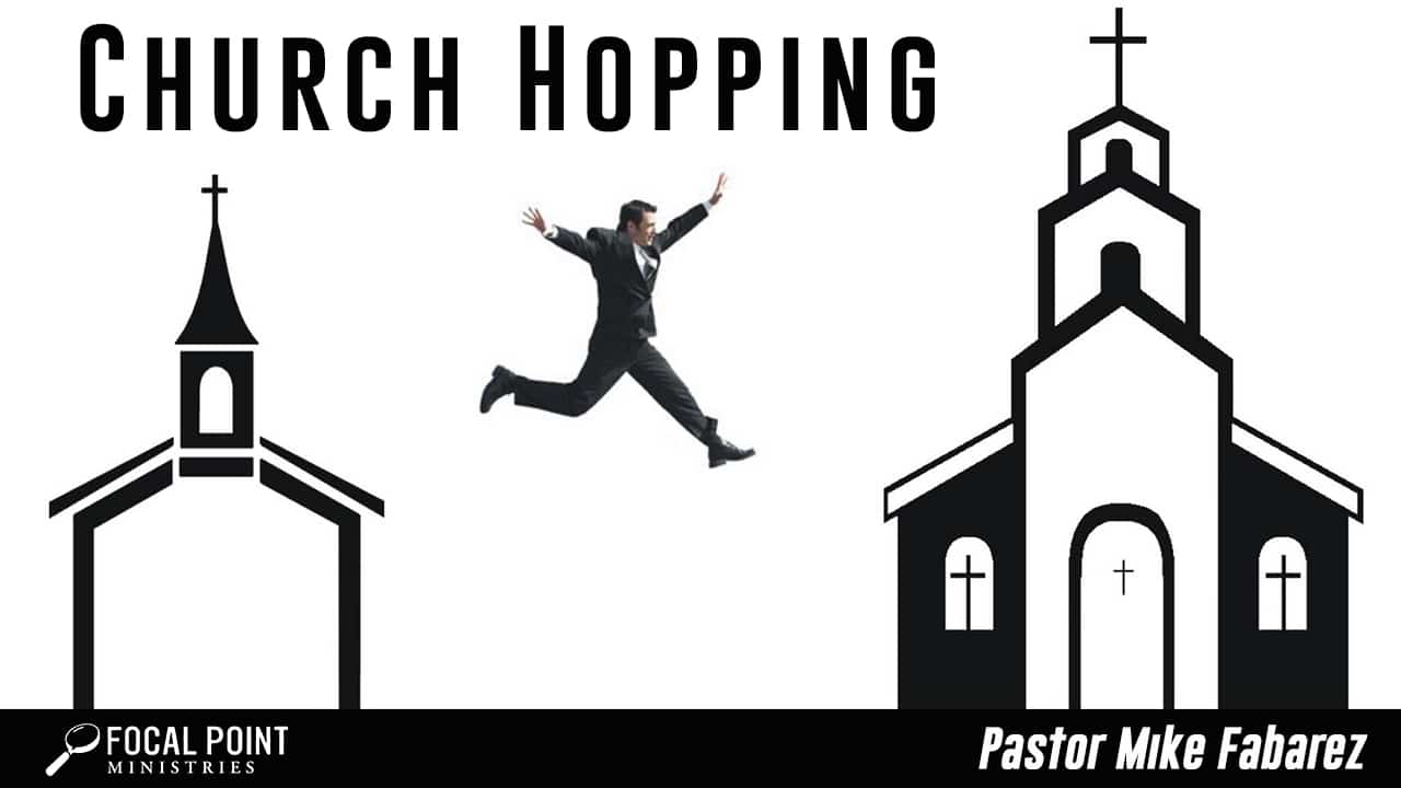 Ask Pastor Mike-Church Hopping