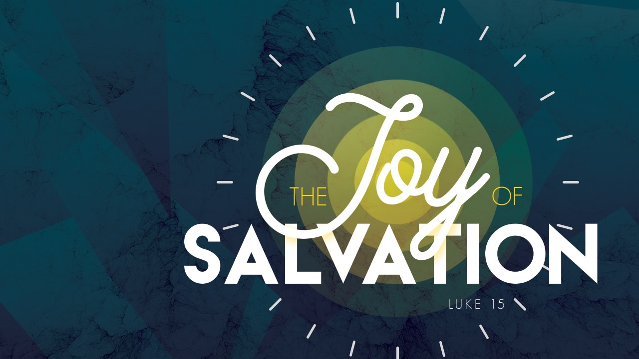 The Joy of Salvation Series