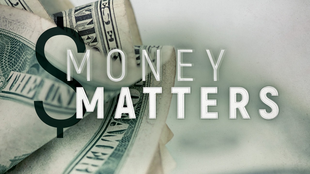 Money Matters – Part 2