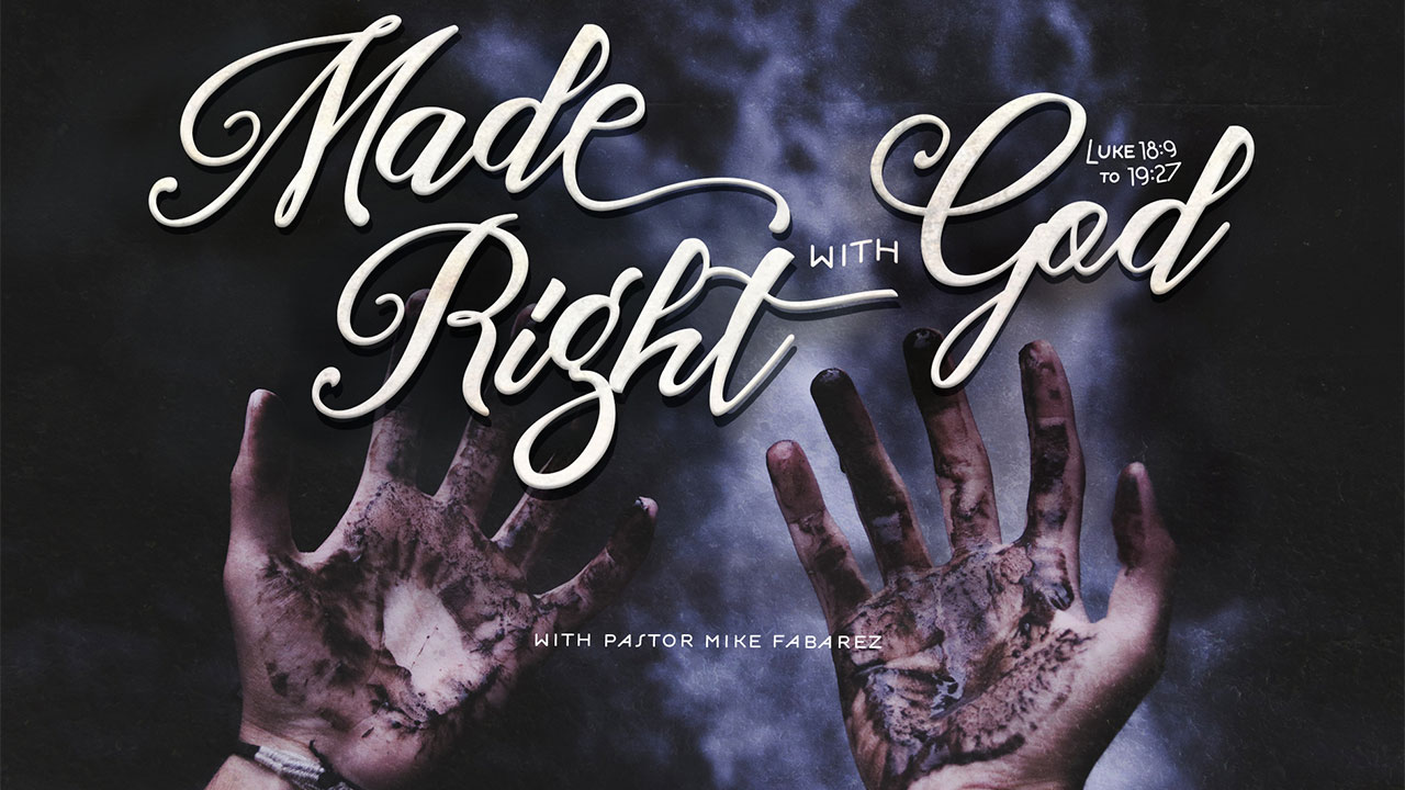 Made Right with God-Part 1