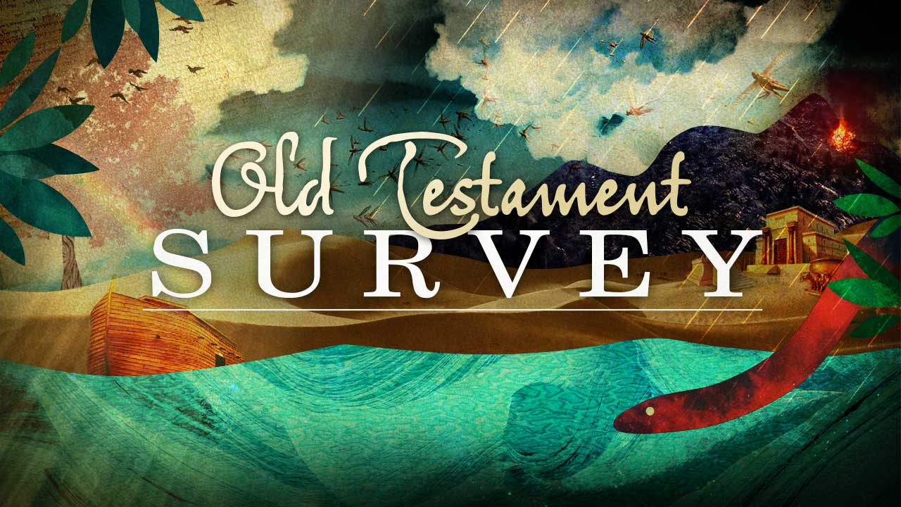 Old Testament Survey-Part 12