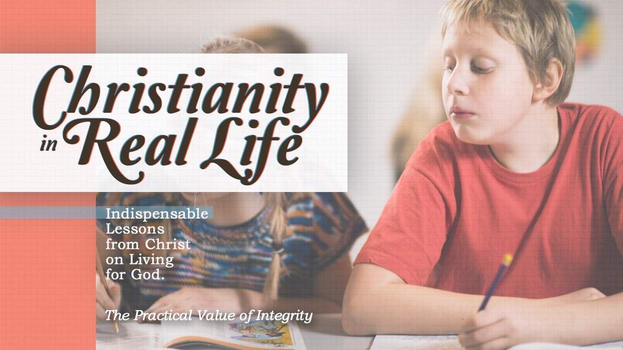 Christianity in Real Life-Part 10