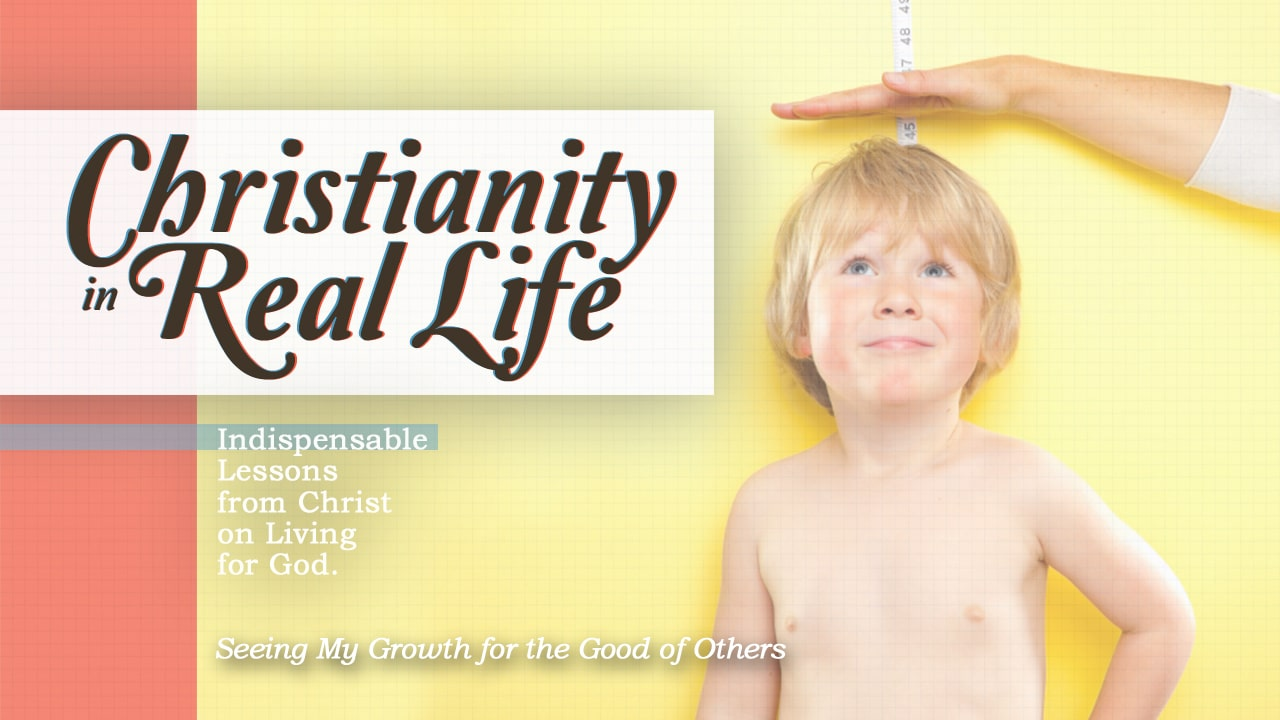 Christianity in Real Life-Part 9