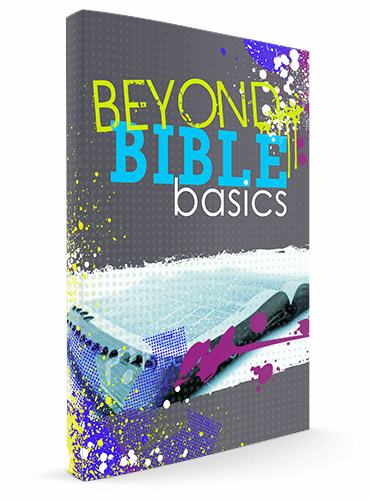 Beyond Bible Basics