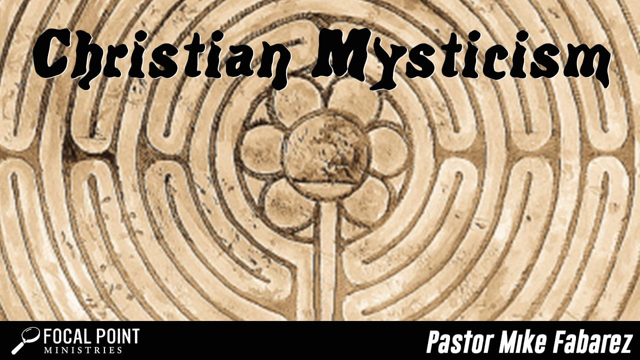 Ask Pastor Mike-Christian Mysticism