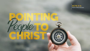 Pointing People to Christ-Part 1